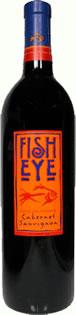 Fish eye cabernet sauvignon