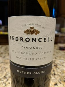 Pedroncelli Mother Clone Zinfandel